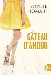 Sophie Jomain - Gâteau d'amour.