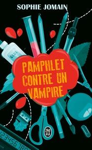 Pamphlet contre un vampire - Sophie Jomain | Showmesound.org