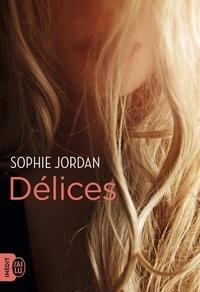 Lire des livres à télécharger en ligne gratuitement Délices in French par Sophie Jordan 9782290110409 MOBI iBook