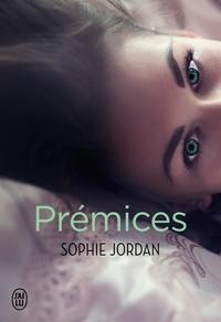 Sophie Jordan - Prémices.