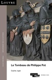 Sophie Jugie - Le tombeau de Philippe Pot.