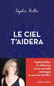 Sophie Keller - Le ciel t'aidera.
