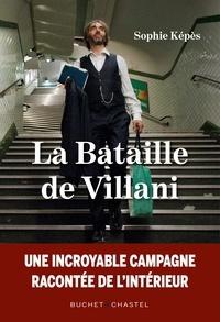 Sophie Képès - La bataille de Villani.