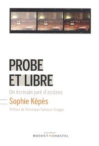 Probe et libre - Un écrivain juré dassises.pdf