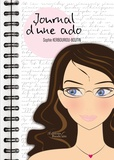 Sophie Kerbouriou-Boutin - Journal d'une ado Tome 1 : .