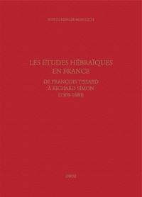 Goodtastepolice.fr Les études hébraïques en France - De François Tissard à Richard Simon (1508-1680) Image