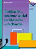 Sophie Kevassay - Etudiants du secteur social. - Le mémoire de recherche.