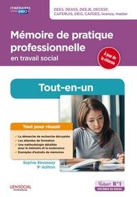 Sophie Kevassay - Mémoire de pratique professionnelle en travail social - Préparation complète pour réussir sa form... - DEES, DEASS, DEEJE, DECESF, CAFERUIS, DEIS, CAFDES, licence, master.