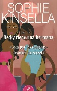 Sophie Kinsella - Becky tiene una hermana.