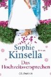 Sophie Kinsella - Das Hochzeitsversprechen.