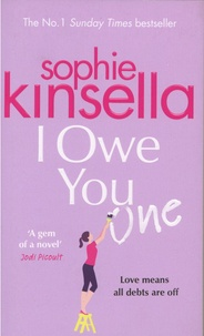 Sophie Kinsella - I Owe You One.