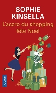 Sophie Kinsella - L'accro du shopping fête Noël.