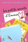 Sophie Kinsella - Les petits secrets d'Emma.
