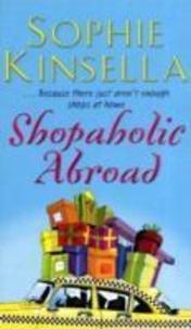 Sophie Kinsella - Shopaholic Abroad.