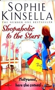Sophie Kinsella - Shopaholic to the Stars.