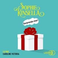 Sophie Kinsella et Daphné Bernard - Surprends-moi !.