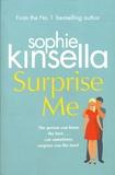 Sophie Kinsella - Surprise Me.