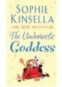 Sophie Kinsella - The Undomestic Goddess.