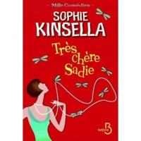 Sophie Kinsella - Très chère Sadie.