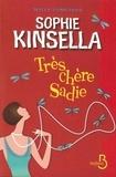 Sophie Kinsella - Trés chère Sadie.