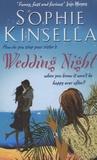 Sophie Kinsella - Wedding Night.