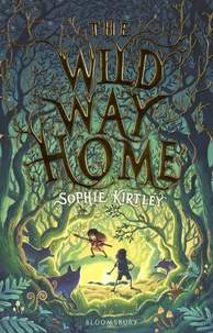 Sophie Kirtley - The Wild Way Home.
