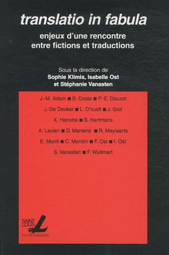 Translatio in fabula. Enjeux d'une rencontre entre fictions et traductions