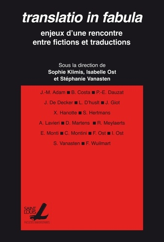 Translatio in fabula. Enjeux d'une rencontre entre fictions et traductions