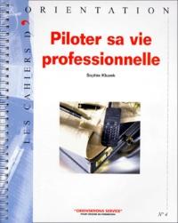 Sophie Kluzek - Piloter sa vie professionnelle.