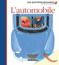 Sophie Kniffke et Claude Delafosse - L'automobile - Le camion, la bicyclette, la moto.