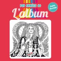 Sophie Koechlin - Pop années 60, l'album.