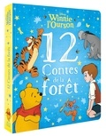Sophie Koechlin - Winnie l'ourson - 12 contes de la forêt.