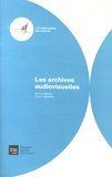 Sophie Labonne et Christine Braemer - Les archives audiovisuelles.