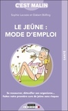 Sophie Lacoste et Gisbert Bolling - Le jeûne : mode d'emploi.