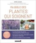 Sophie Lacoste - Ma bible de la phytothérapie.