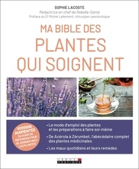 Fichiers pdf télécharger des livres Ma bible de la phytothérapie 9791028505080 par Sophie Lacoste
