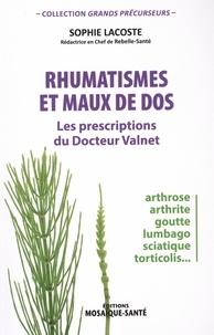 Sophie Lacoste - Rhumatismes et maux de dos - Les prescriptions du docteur Valnet.