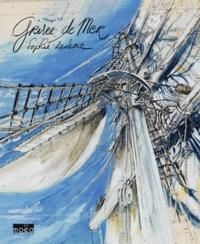 Sophie Ladame - Grisée de mer.