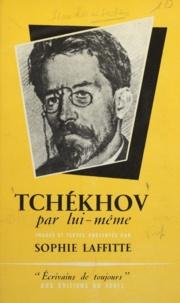 Sophie Laffitte - Tchékhov par lui-même.