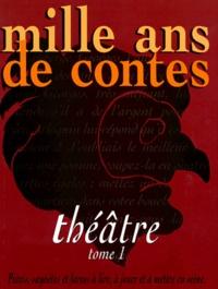 Sophie Lagrange et Michel Trublin - Mille ans de théâtre.