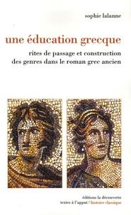 Une éducation grecque - Rites de passage et construction des genres dans le roman grec ancien.pdf