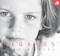 Sophie Lalou - Regards.