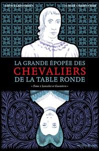 La grande épopée des chevaliers de la Table Ronde Tome 2 - Sophie Lamoureux pdf epub