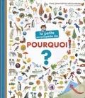 Sophie Lamoureux - La petite encyclopédie des pourquoi ?.