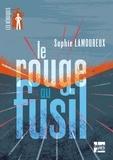 Sophie Lamoureux - Le rouge au fusil.