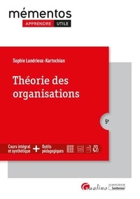 Sophie Landrieux-Kartochian - Théorie des organisations.