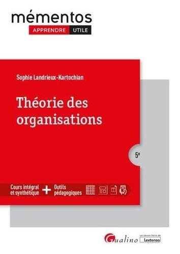 Théorie des organisations 5e édition