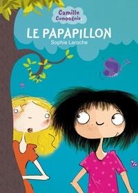 Sophie Laroche - Camille et Compagnie 2 - Le Papapillon.