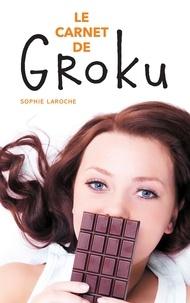 Sophie Laroche - Le carnet de Groku.