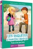 Sophie Laroche et Carine Hinder - Les enquêtes d'Anatole Bristol Tome 3 : Voler n'est pas jouer.